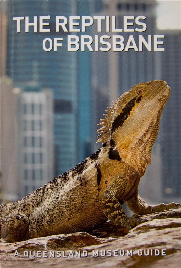 The Reptiles of Brisbane